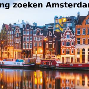 Woning zoeken Amsterdam – Vind jouw nieuwe woning